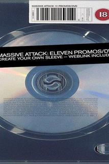 Massive Attack: Eleven Promos  - Massive Attack: Eleven Promos