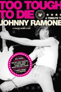 Too Tough to Die: A Tribute to Johnny Ramone  - Too Tough to Die: A Tribute to Johnny Ramone