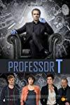 Professor T.  - Professor T.