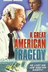 Great American Tragedy, A