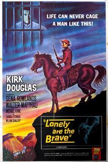 Stateční jsou osamělí