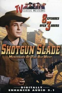 Shotgun Slade