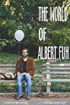 The World of Albert Fuh