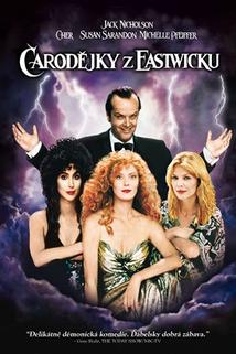Čarodějky z Eastwicku  - Witches of Eastwick, The