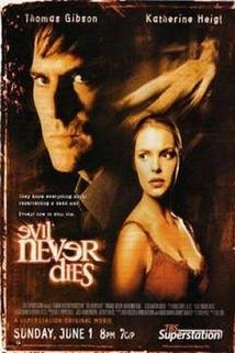 Evil Never Dies  - Evil Never Dies