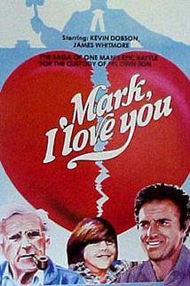 Mám tě rád, Marku