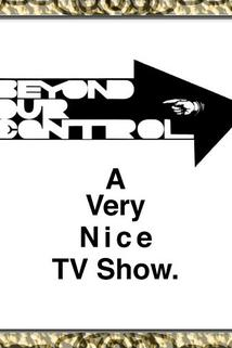 Beyond Our Control