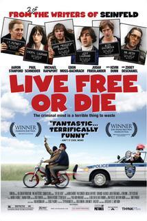 Live Free or Die  - Live Free or Die