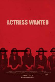 Actress Wanted  - Actress Wanted