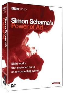 Simon Schama's Power of Art  - Simon Schama's Power of Art