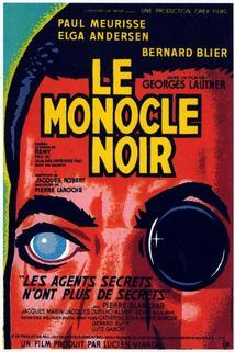 Monocle noir, Le