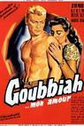 Goubbiah, mon amour (1956)