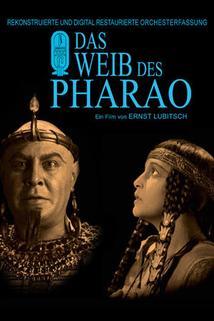 Weib des Pharao, Das