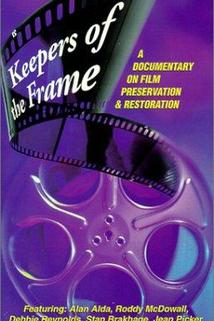 Keepers of the Frame