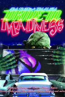 Drive-In Madness!
