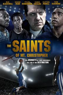 The Saints of Mt. Christopher  - The Saints of Mt. Christopher