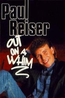 Paul Reiser Out on a Whim