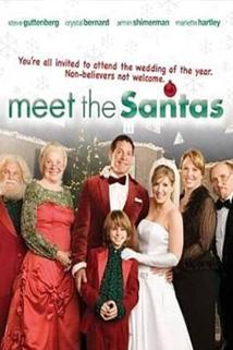 Santa se žení  - Meet the Santas