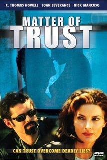 Matter of Trust