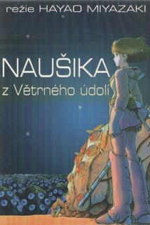 Naušika z Větrného údolí  - Kaze no tani no Naushika