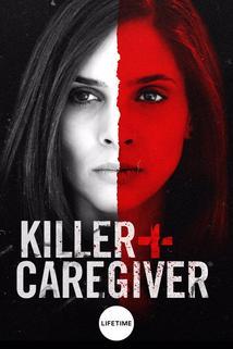 Killer Caregiver  - Killer Caregiver