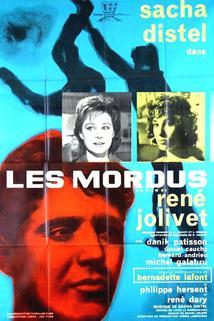Mordus, Les