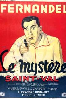 Mystère Saint-Val, Le
