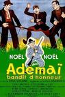 Ademai, počestný bandita (1943)