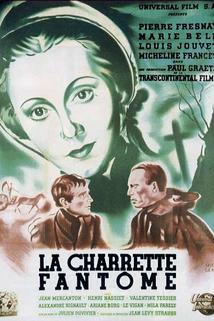 Charrette fantôme, La