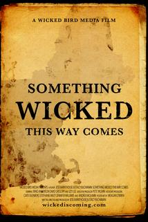 Something Wicked This Way Comes  - Something Wicked This Way Comes