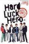 Hard Luck Hero
