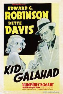 Kid Galahad  - Kid Galahad