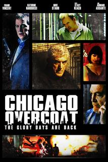 Chicago Overcoat  - Chicago Overcoat