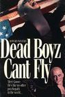 Dead Boyz Can't Fly (1992)