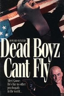 Dead Boyz Can't Fly