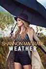 Shannon Magrane: Weather