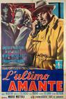 Ultimo amante, L' (1955)