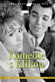 Komedie s Klikou