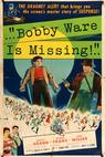 Bobby Ware Is Missing (1955)