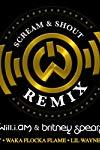 Will.I.Am Feat. Britney Spears, Hit Boy, Waka Flocka Flame, Lil Wayne & Diddy: Scream & Shout, Remix