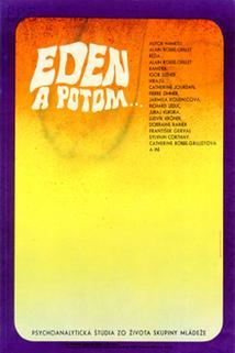 Eden a potom