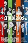 Ambiziose, Le