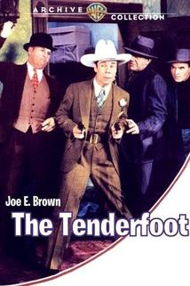 Tenderfoot, The