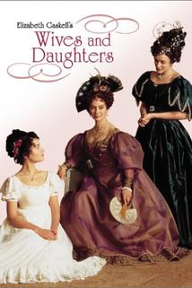 Manželky a dcery  - Wives and Daughters
