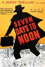 Seven Days to Noon  - Seven Days to Noon