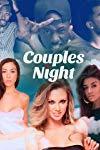 Couples Night (2017-2018)