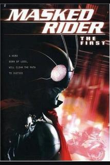 Kamen Raidâ: The First  - Kamen Raidâ: The First