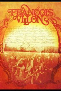 François Villon - Poetul vagabond
