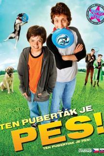 Ten puberťák je pes!
