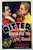 Headin' for the Rio Grande